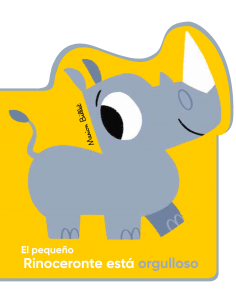 El pequeño Rinoceronte está...