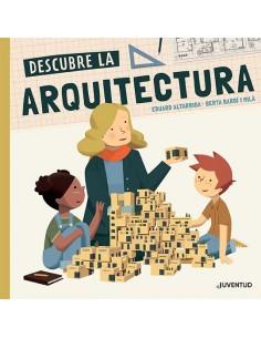 Descubre la Arquitectura.