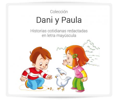 Dani y Paula  Dani y Paula son dos hermanos y son los protagonistas de esta colección. Con ellos el niño podrá conocer y descubrir, a través de sus historias, su entorno más cercano.  Todas las ilustraciones y los textos están pensados para obtener la total comprensión y provocar la sensación de complicidad con los personajes.  Incluye guía para educadores.