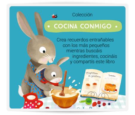 Cocina Conmigo  Crea recuerdos entrañables con los más pequeños mientras buscáis ingredientes, cocináis y compartís este libro